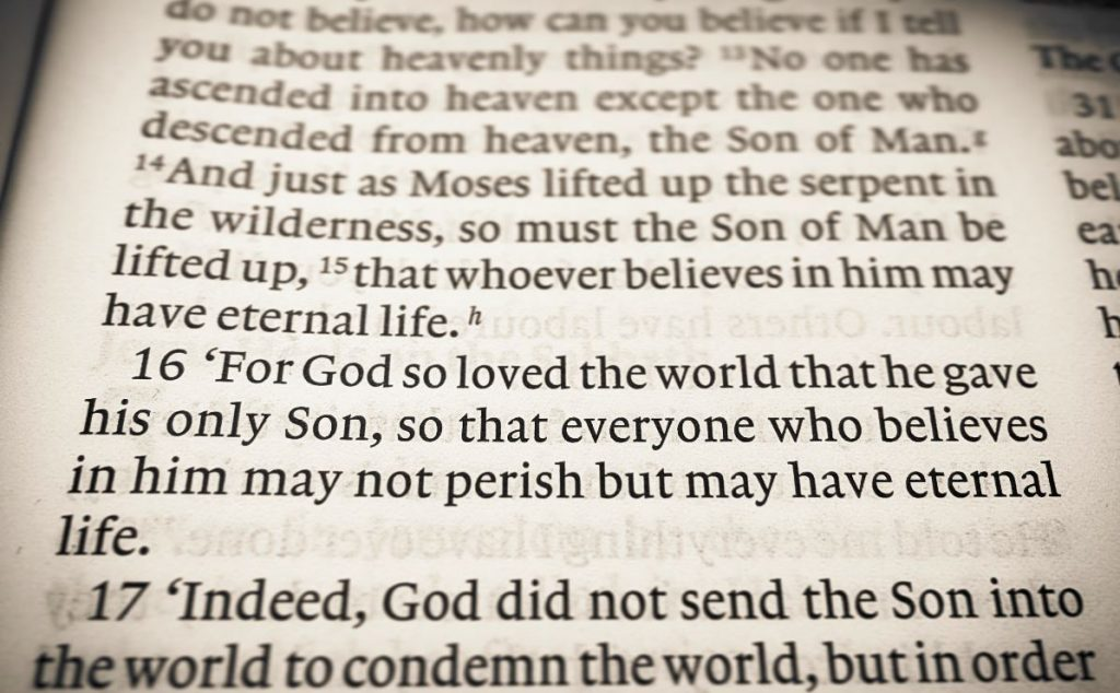 a picture of a Bible passage... John 3:16. For God so loved the world that he gave his only Son, so that everyone who believes in him may not perish but may have eternal life.